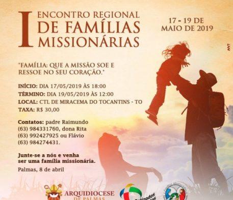 I ENCONTRO REGIONAL DE FAMÍLIAS MISSIONÁRIAS INICIA NESSA SEXTA, 17