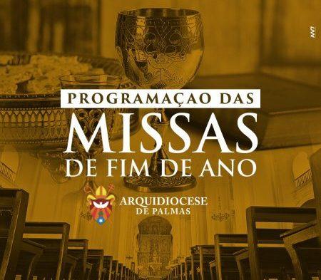 Arquidiocese de Palmas divulga horários das missas de fim de ano