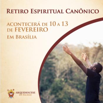 Retiro Espiritual Canônico acontecerá de 10 a 13 de fevereiro em Brasília