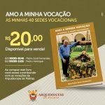 """Livro """"Amo a minha Vocação – As minhas 40 sedes vocacionais"""", de autoria de Dom Pedro, terá recursos destinados à promoção e animação das vocações"""