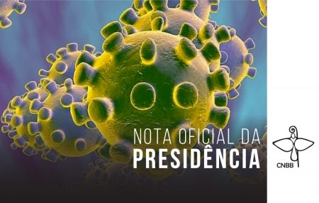 CNBB emite mensagem na qual pede observação irrestrita às orientações médico-sanitárias