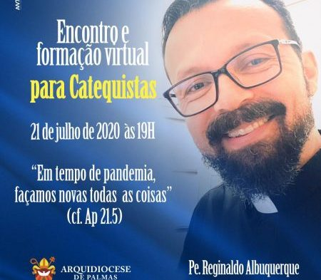 Arquidiocese de Palmas informa: Encontros da Catequese serão realizados virtualmente a partir desse mês