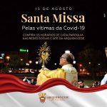 ARQUIDIOCESE DE PALMAS CELEBRA MISSAS DIA 15/08 PELAS VÍTIMAS DA COVID-19