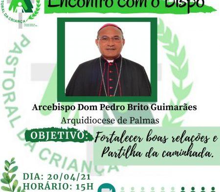 Encontro com o Bispo, organizado pela Pastoral da Criança, acontecerá nesta terça-feira, 20