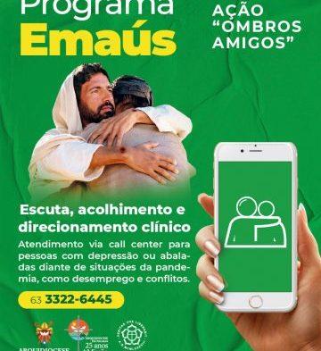 Programa Emaús da Arquidiocese de Palmas oferecerá apoio emocional através de escuta telefônica